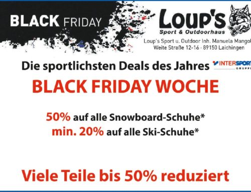 Black Friday Wochen bei Loup´s